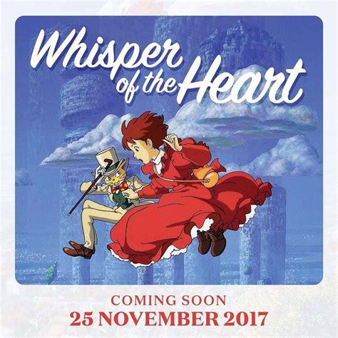 film bioskop coming soon november 2017 sehari saja whisper of the heart siap diputar di 9 kota