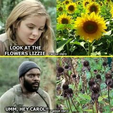 Look At The Flowers Meme - look at the flowers lizzie the walking dead pinterest