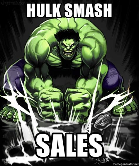 Hulk Smash Meme - hulk smash sales hulk smashes meme generator