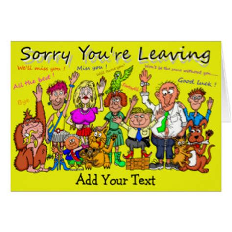 sorry you re leaving card template sorry you are leaving cards invitations zazzle co uk