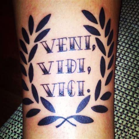 conquer tattoo 1000 ideas about veni vidi vici on conquer