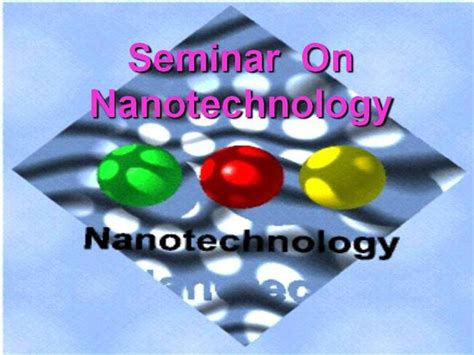 powerpoint templates nanotechnology nanotechnology authorstream