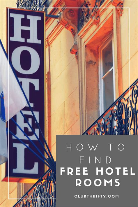 how to get a free hotel room how to earn free hotel rooms club thrifty