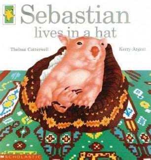 wombat picture book sebastian lives in a hat by thelma catterwell picture