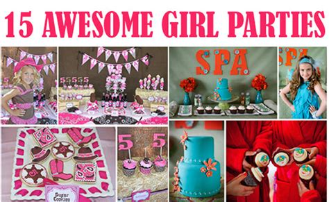 birthday themes 15 year olds 17 best photos of awesome girl birthday parties girls