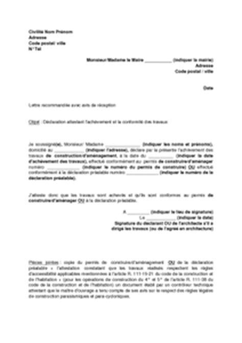Exemple Lettre De Garantie Des Travaux Exemple Gratuit De Lettre D 233 Claration Ach 232 Vement Et Conformit 233 Travaux Daact