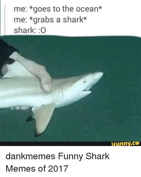 lemon dankmemes meme of 2017 but better meme 25 best memes about shark shark memes