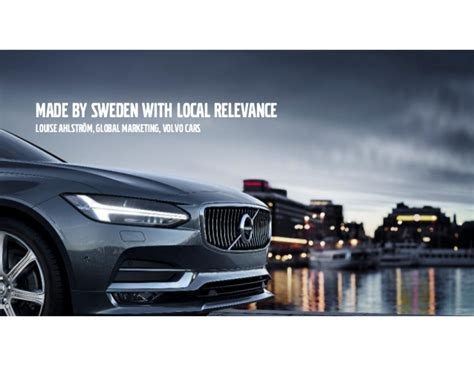 volvo sweden brandinwest volvo cars made by sweden with local relevance