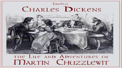 charles dickens biography youtube life and adventures of martin chuzzlewit version 2