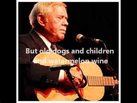 tom t. hall  old dogs, children, and watermelon wine (with