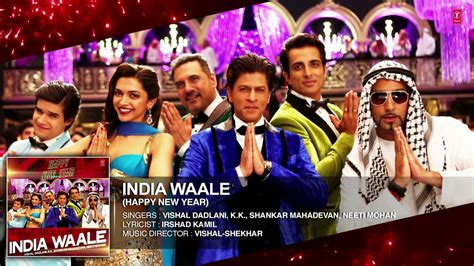 india waale full audio song happy new year shahrukh khan