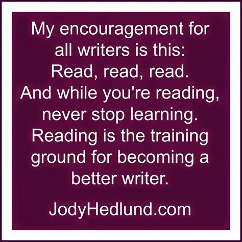 reading training around author jody hedlund reading is the training ground for becoming a better writer