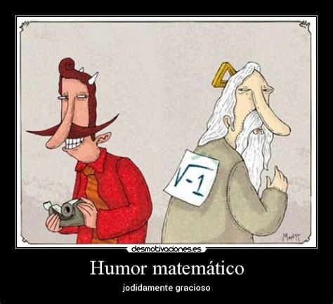 Imagenes Humor Matematico | humor matem 225 tico desmotivaciones