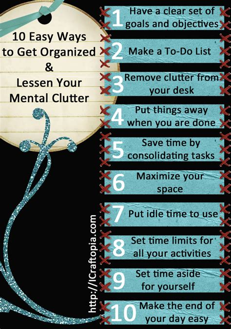 Ways To Get A by 10 Easy Ways To Get Organized And Lessen Your Mental