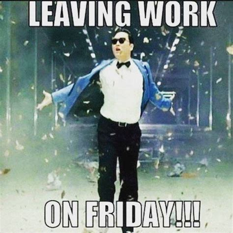 Leaving Work Meme - happy friday everybody it is almost leaving work time