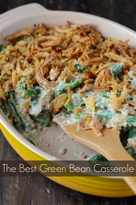 best ever green bean thanksgiving recipe 10 must make thanksgiving recipes the novice chef