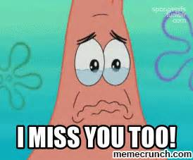 i miss you too images i miss you too