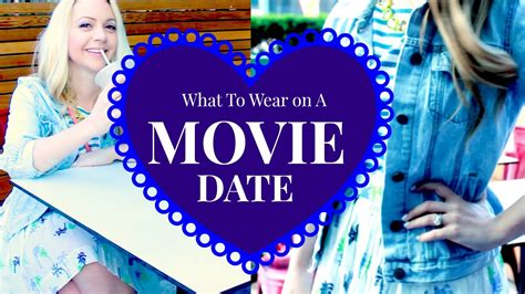 7 Things To Wear On A Date by What To Wear On A Date Ft Theblondielocks