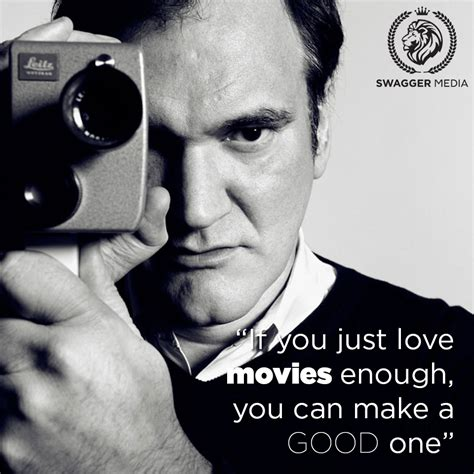film quotes by famous directors the wise words of quentin tarantino filmmaking cinema