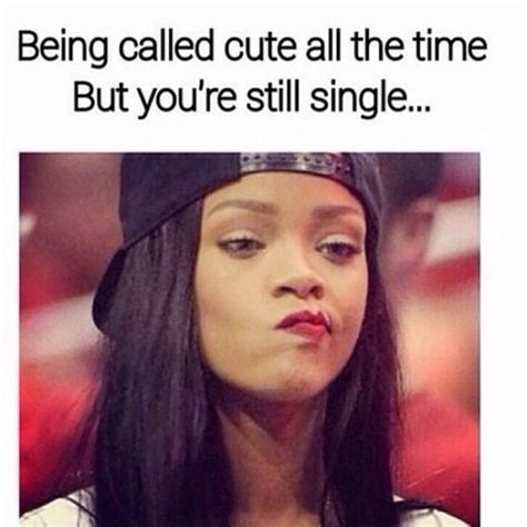 Single Girls Meme - 40 memes that every single girl will understand dating