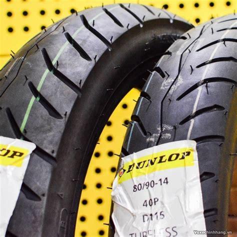 Ban Dunlop 90 90 14 49p D115 Tubeless lựa chọn vỏ xe air blade d 249 ng loại lốp n 224 o tốt nhất