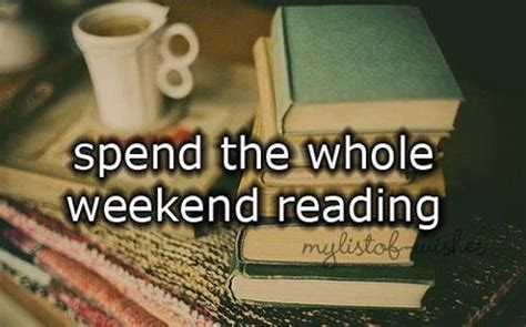 The Weekend Read by Spend The Whole Weekend Reading El Grande Pics
