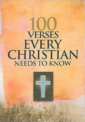 libro what every christian needs 100 verses every christian needs to know by freeman smith paperback barnes noble 174