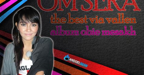 download lagu mp3 via vallen hitam putih sera the best via vallen lagu obie mesakh andoelsean