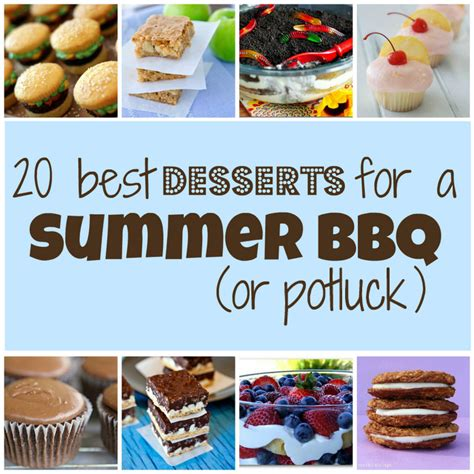 20 best desserts for a summer bbq or potluck something