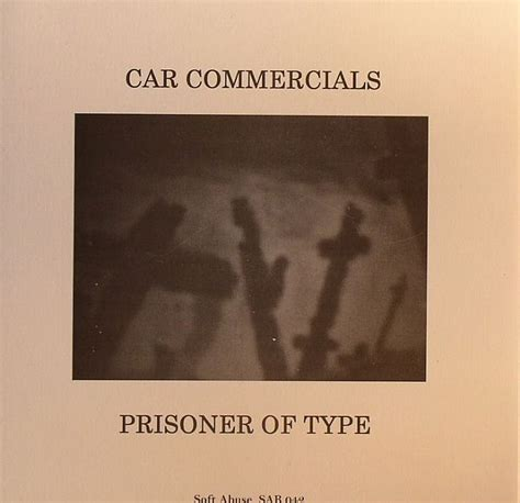 Juno Car Types by Car Commercials Prisoner Of Type Vinyl At Juno Records