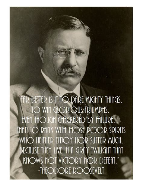 to mighty things the of theodore roosevelt big words books far better it is to mighty things by theodore