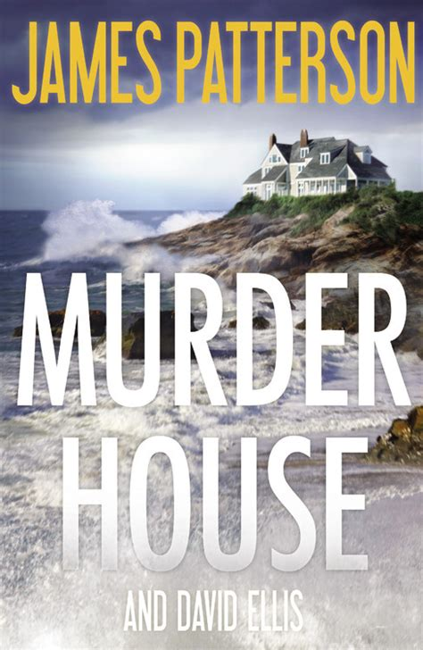 murder interrupted patterson s murder is forever books the murder house hachette book