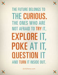 5 Things To Make You Curiouser And Curiouser About In by 1000 Curiosity Quotes On Quotes Carl Sagan