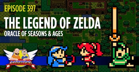 the legend of oracle of seasons oracle of ages legendary edition the legend of legendary edition ep 397 the legend of oracle of seasons oracle