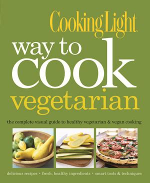 reviews cooking light diet new in the market cooking light way to cook vegetarian
