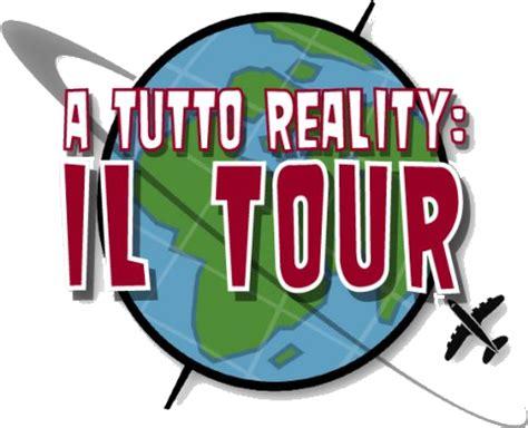 a tutto reality a tutto reality il tour a tutto reality wiki