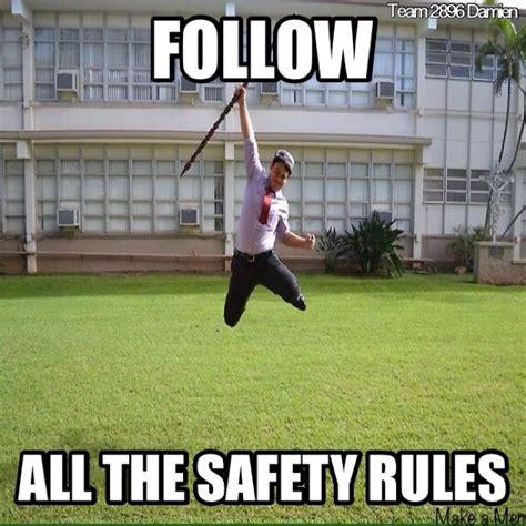 Safety Meme - school safe memes image memes at relatably com