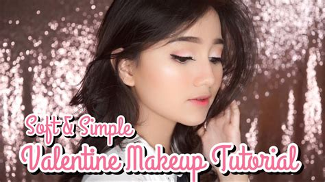 tutorial makeup nanda arsyinta soft simple valentine makeup tutorial for beginner