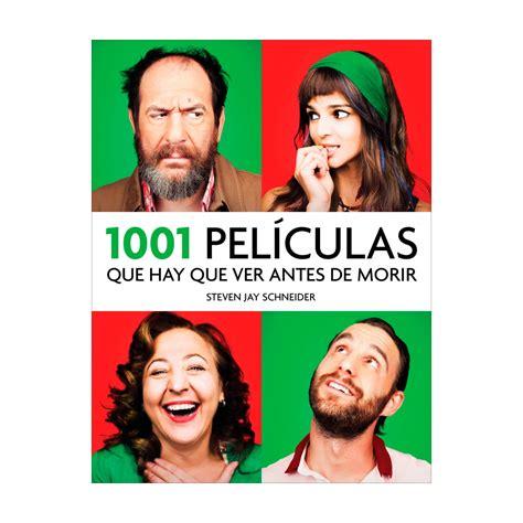 lista 1001 libros que hay que leer antes de morir feria del libro 2015 10 libros recomendados para cin 233 filos