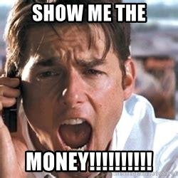 Show Me The Money Meme - show me the money jerry maguire www pixshark com