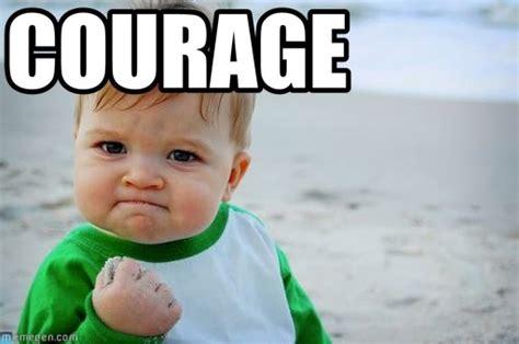 Courage Memes - courage success kid original meme on memegen