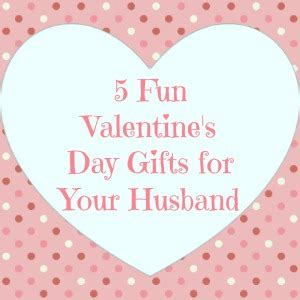 valentines day ideas husband 5 valentine s day gifts for your husband cuzinlogic