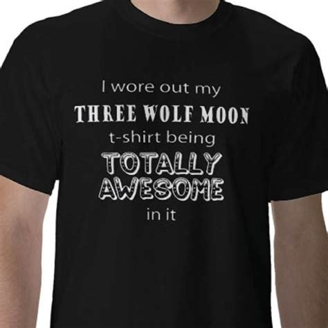 Three Wolf Moon Shirt Meme - three wolf moon shirt