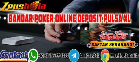 bandar poker  deposit pulsa xl zeusbola