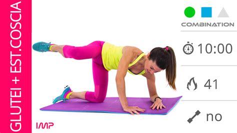esercizi interno coscia e glutei esercizi per i glutei e per l esterno coscia sul tappetino