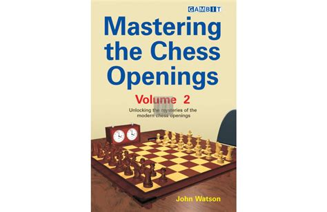 chess openings books mastering the chess openings vol 2 mastering the opening