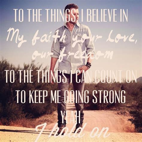As Soon As You Can Dierks Bentley 55 Best Images About On Country Lyrics