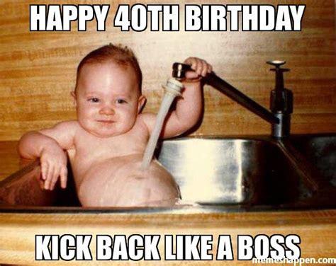 40 Birthday Meme - 20 funniest birthday memes for anyone turning 40