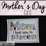 i you to pieces card template mothers day card template teaching resources teachers