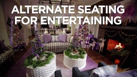 extra seating for party how to arrange extra seating for holiday entertaining hgtv videos pinterest extra seating